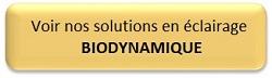 eclairage biodynamique